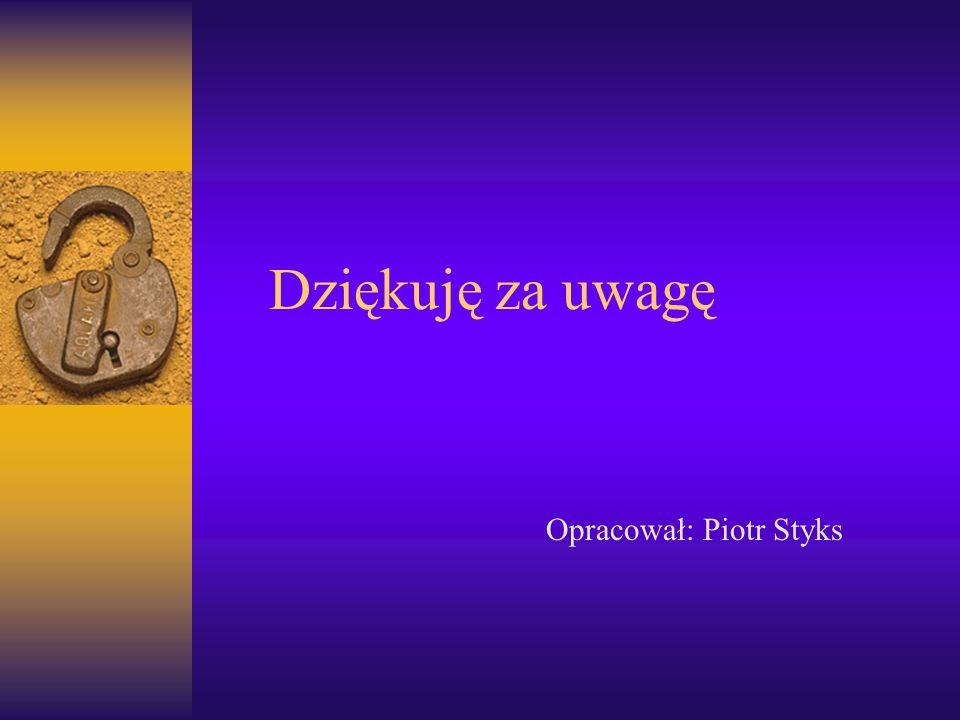 Opracował: Piotr Styks