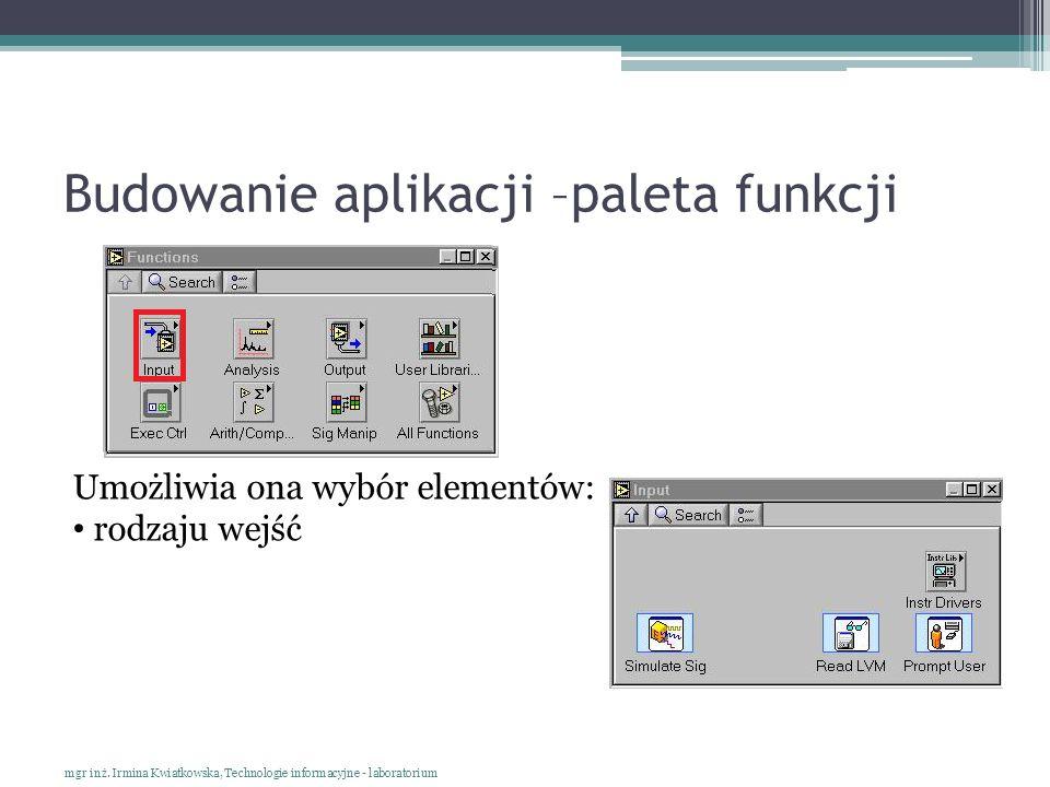 Budowanie aplikacji –paleta funkcji