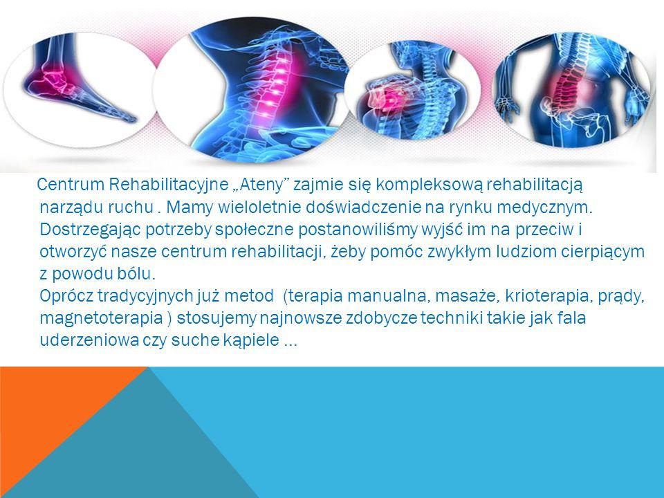 """Centrum Rehabilitacyjne """"Ateny zajmie się kompleksową rehabilitacją narządu ruchu ."""