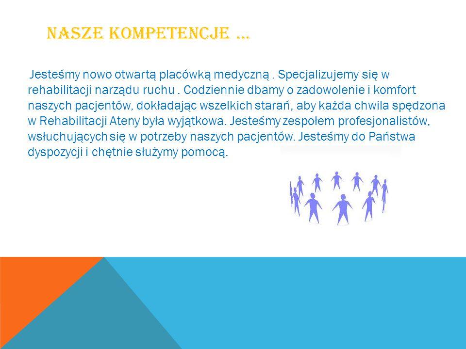 Nasze kompetencje …