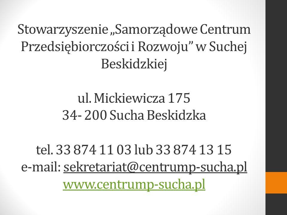 """Stowarzyszenie """"Samorządowe Centrum Przedsiębiorczości i Rozwoju w Suchej Beskidzkiej ul."""