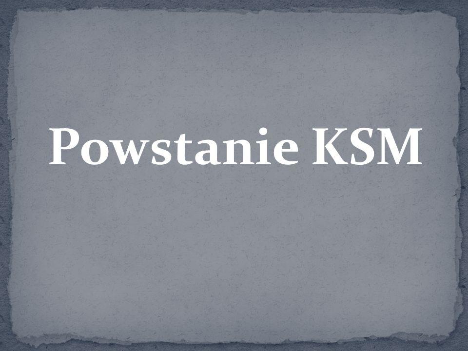 Powstanie KSM