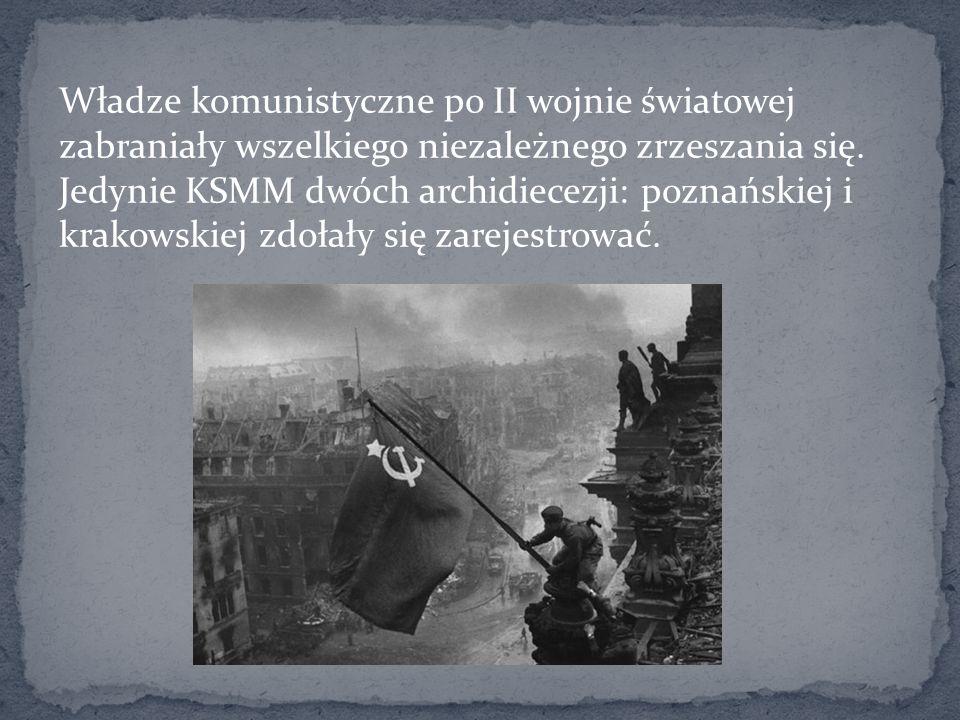 Władze komunistyczne po II wojnie światowej zabraniały wszelkiego niezależnego zrzeszania się.