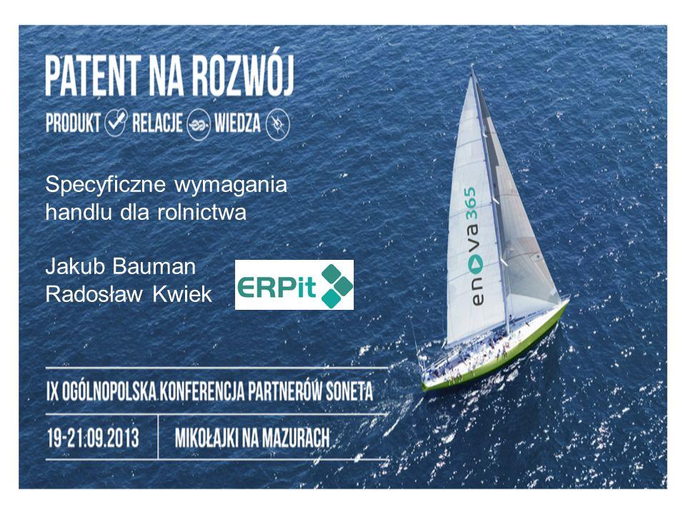 Specyficzne wymagania handlu dla rolnictwa Jakub Bauman Radosław Kwiek