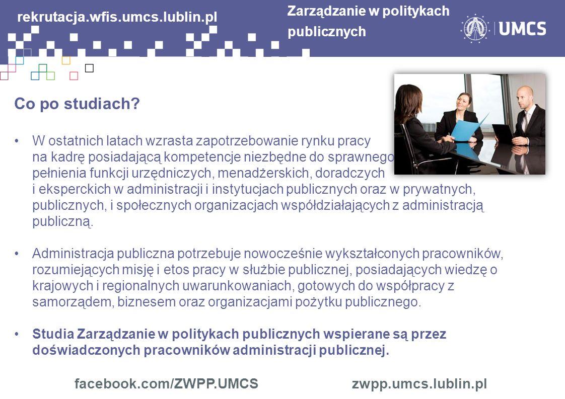 rekrutacja.wfis.umcs.lublin.pl facebook.com/ZWPP.UMCS