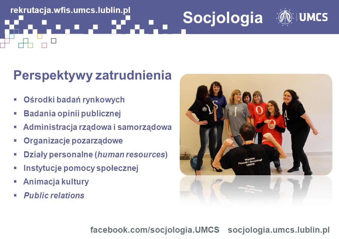 Socjologia rekrutacja.wfis.umcs.lublin.pl Perspektywy zatrudnienia