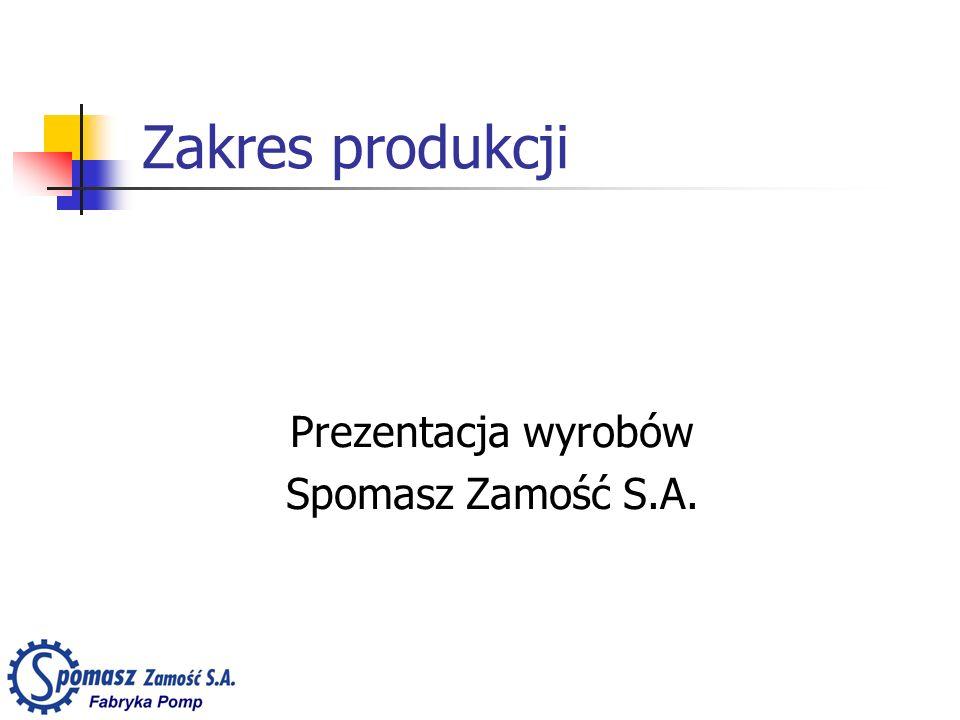 Prezentacja wyrobów Spomasz Zamość S.A.
