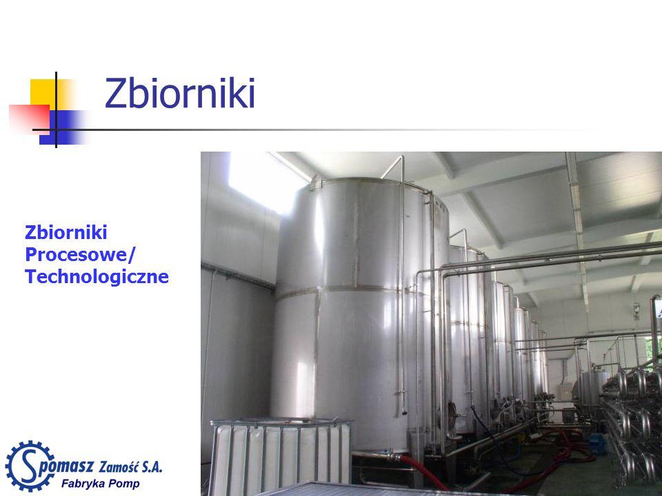 Zbiorniki Zbiorniki Procesowe/ Technologiczne