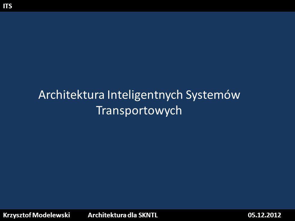 Architektura Inteligentnych Systemów Transportowych