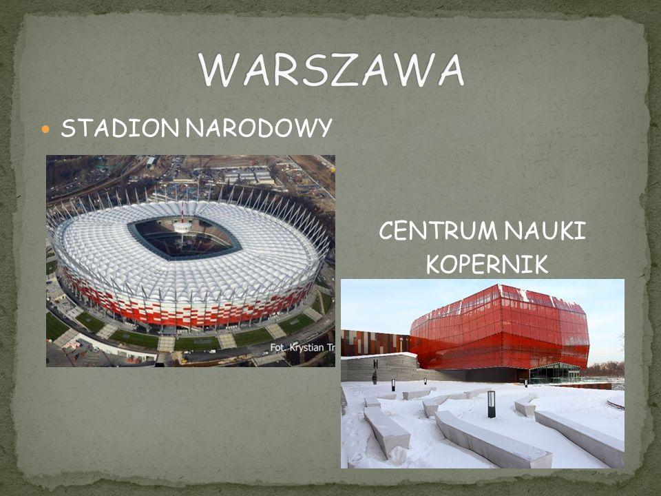 WARSZAWA STADION NARODOWY CENTRUM NAUKI KOPERNIK