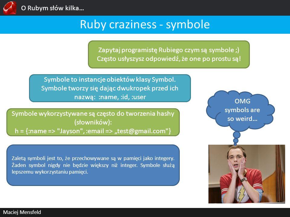 Ruby craziness - symbole