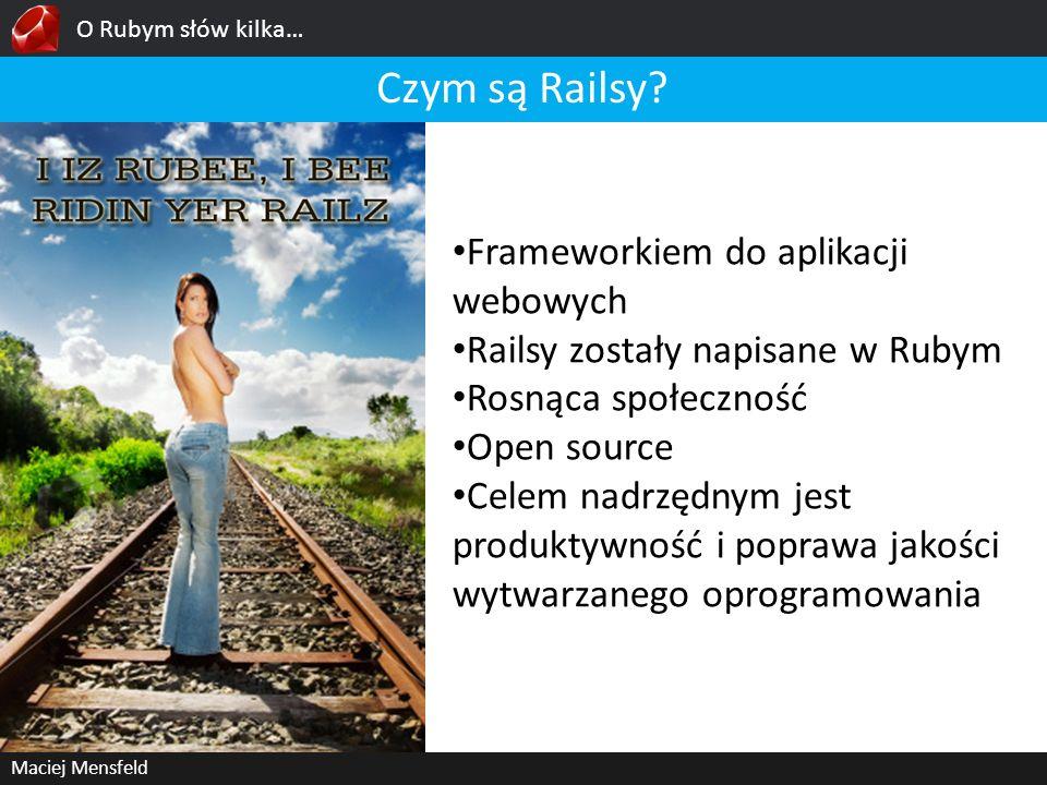 Czym są Railsy Frameworkiem do aplikacji webowych
