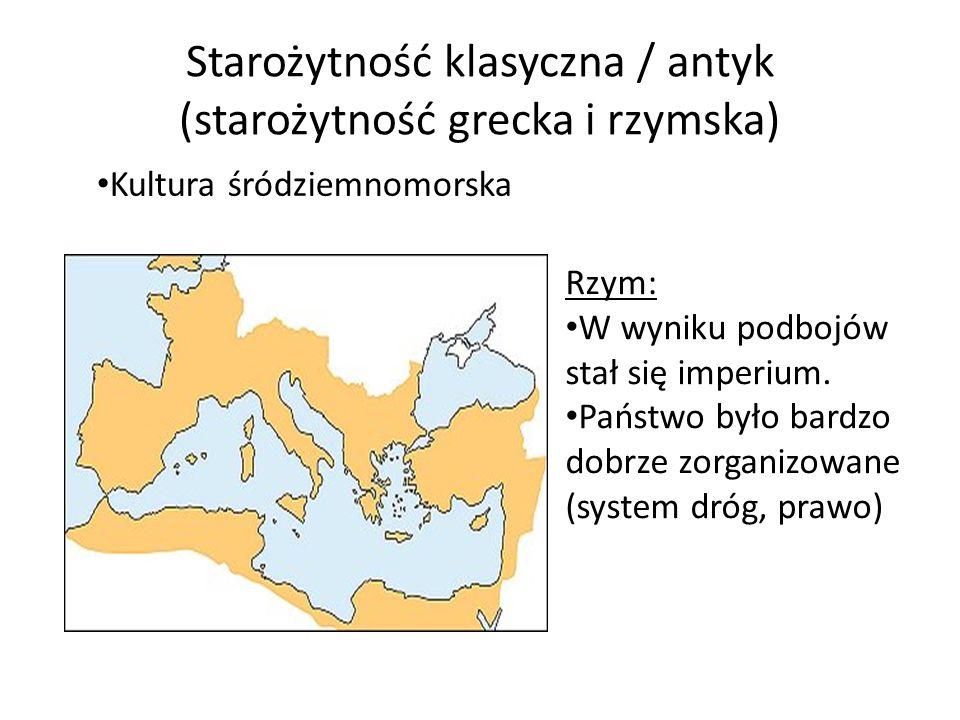 Starożytność klasyczna / antyk (starożytność grecka i rzymska)