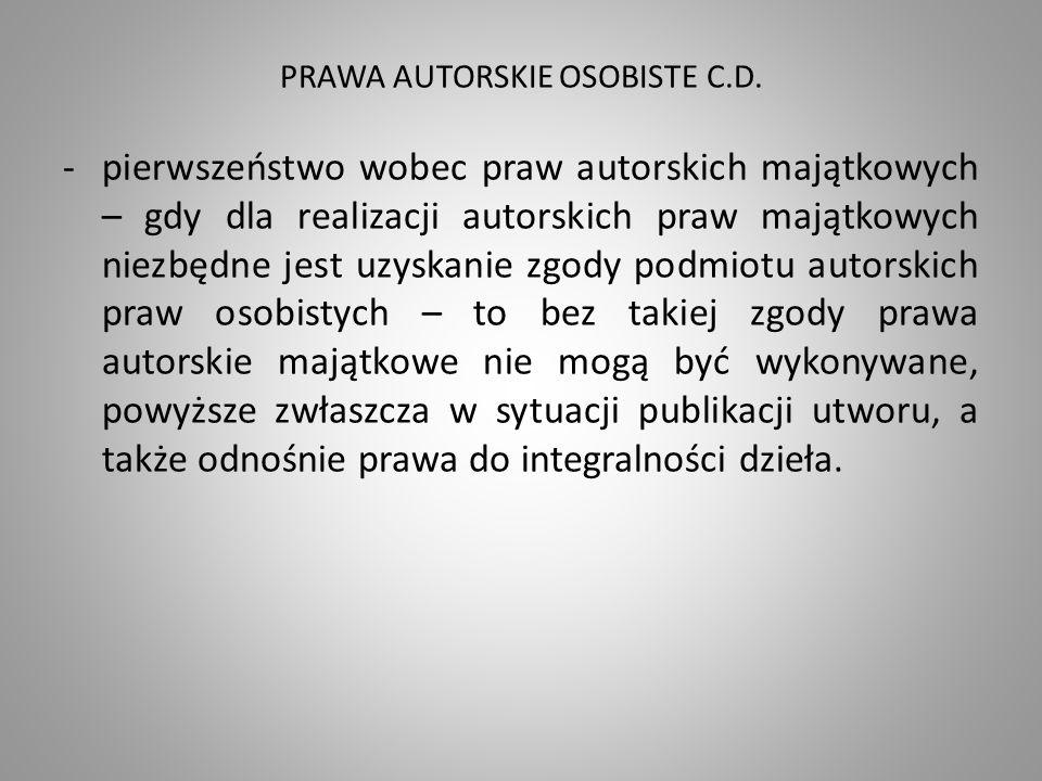 PRAWA AUTORSKIE OSOBISTE C.D.