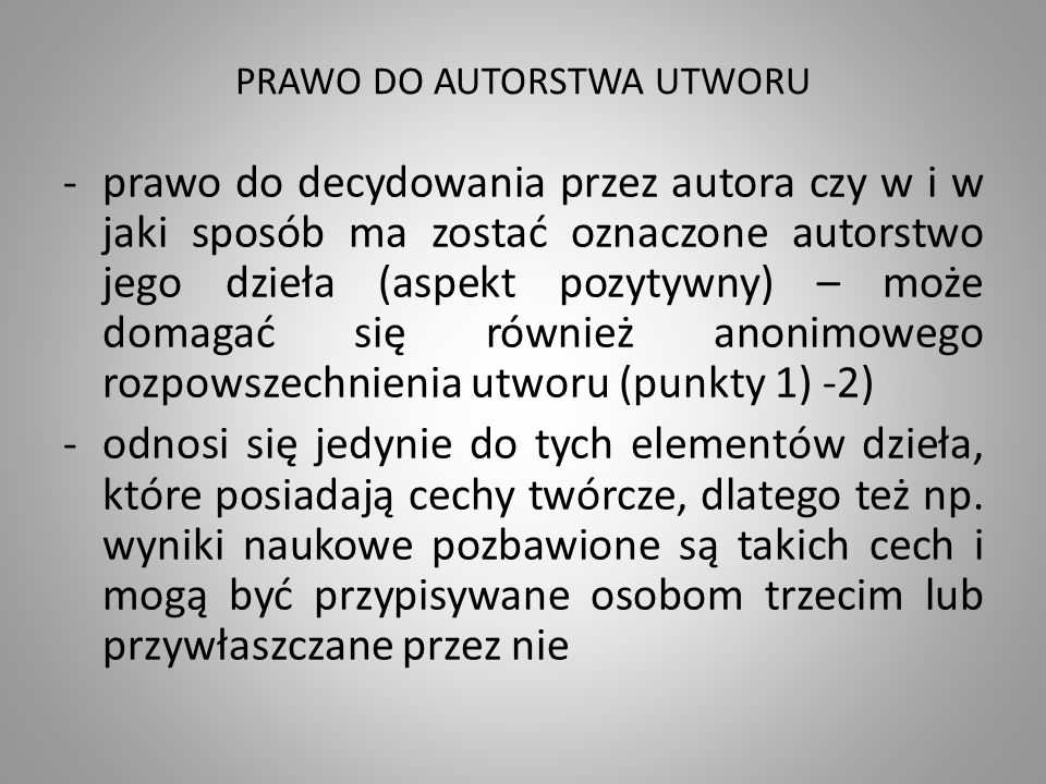 PRAWO DO AUTORSTWA UTWORU