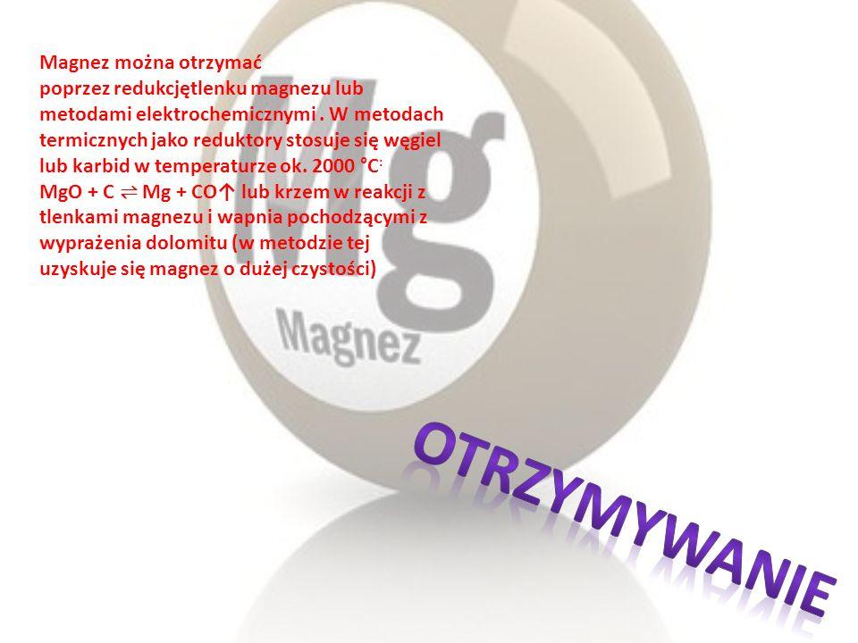 Magnez można otrzymać poprzez redukcjętlenku magnezu lub metodami elektrochemicznymi . W metodach termicznych jako reduktory stosuje się węgiel lub karbid w temperaturze ok. 2000 °C: