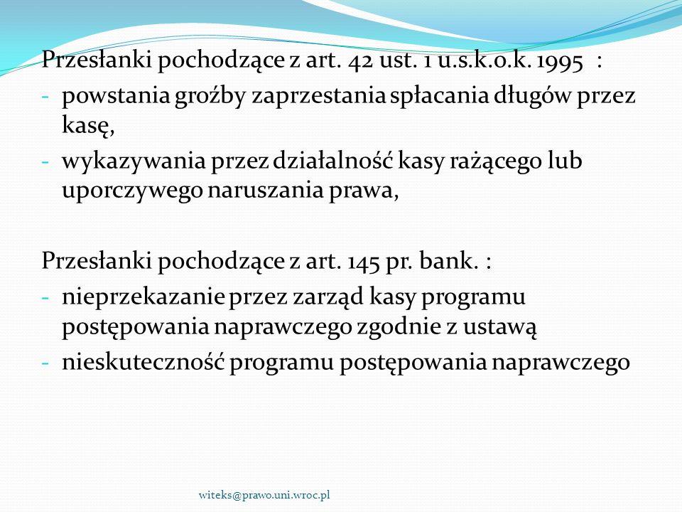 Przesłanki pochodzące z art. 42 ust. 1 u.s.k.o.k. 1995 :