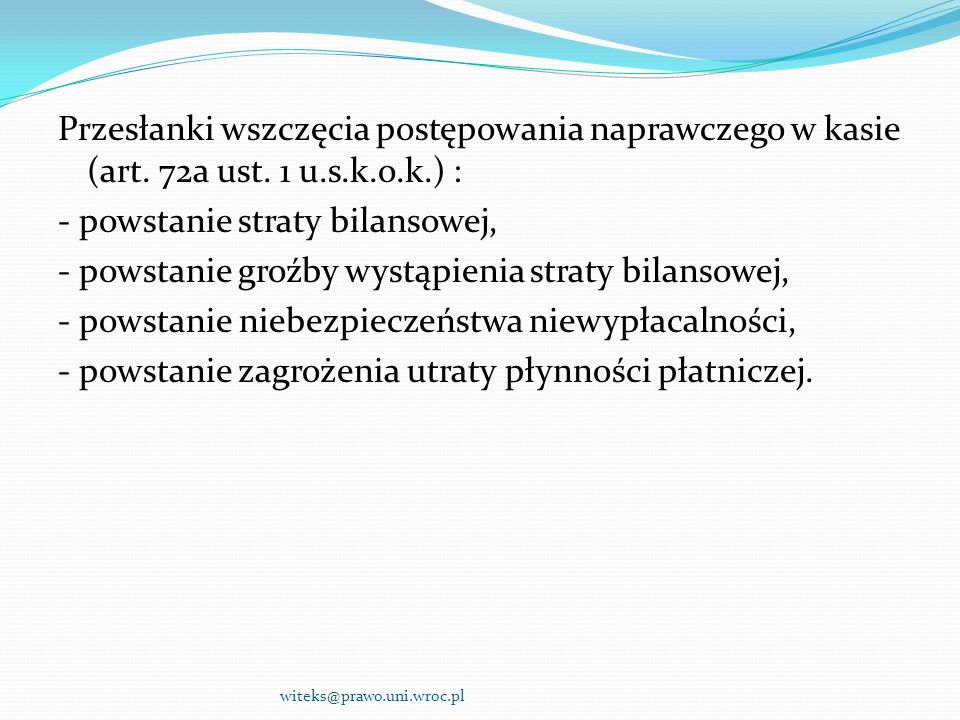 Przesłanki wszczęcia postępowania naprawczego w kasie (art. 72a ust
