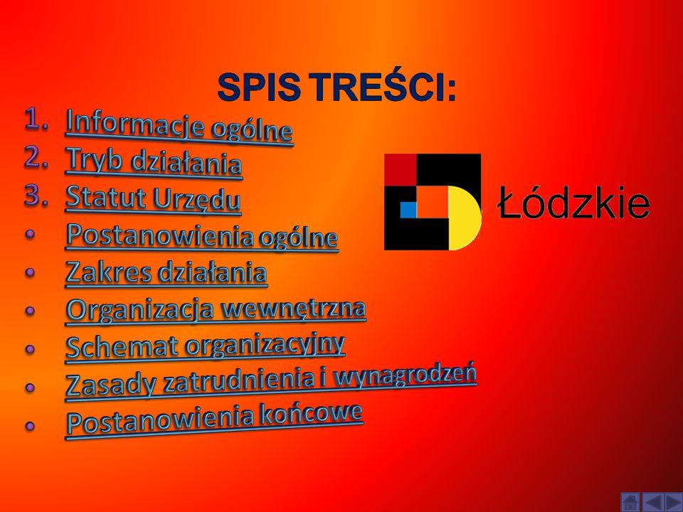 SPIS TREŚCI: Informacje ogólne Tryb działania Statut Urzędu