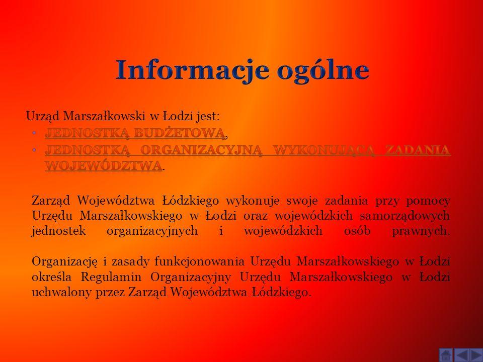 Informacje ogólne Urząd Marszałkowski w Łodzi jest:
