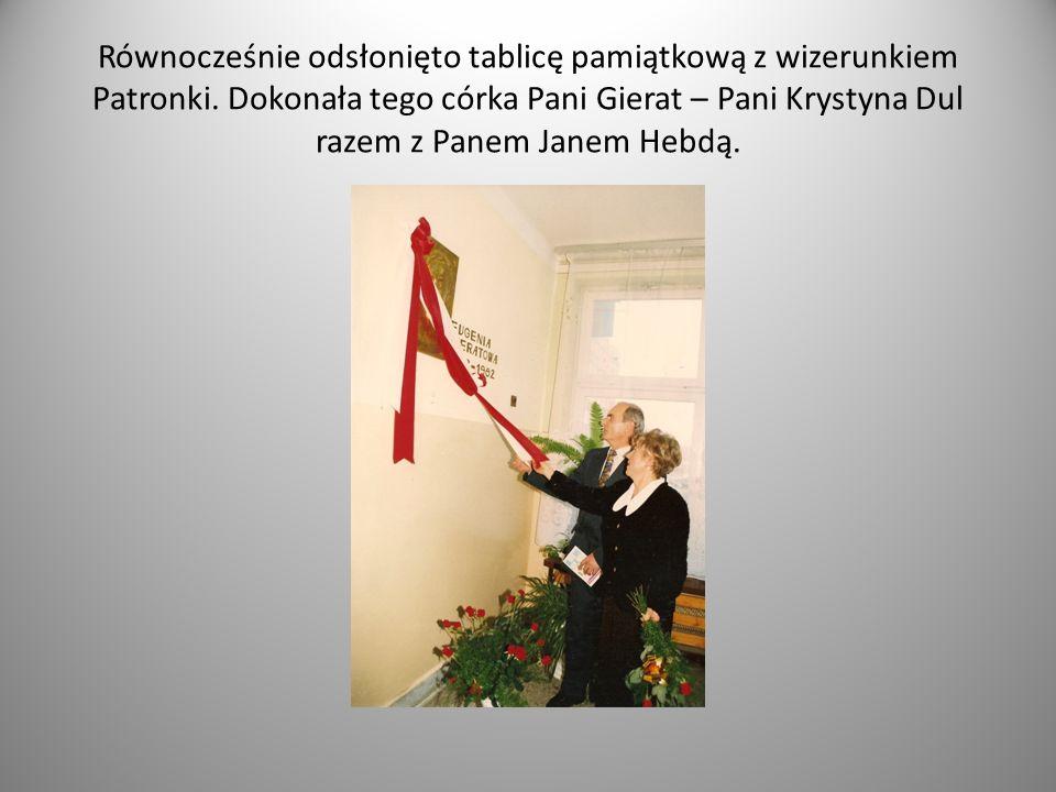 Równocześnie odsłonięto tablicę pamiątkową z wizerunkiem Patronki
