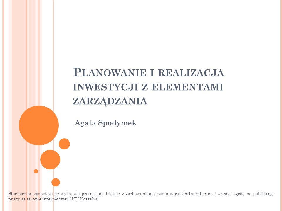 Planowanie i realizacja inwestycji z elementami zarządzania