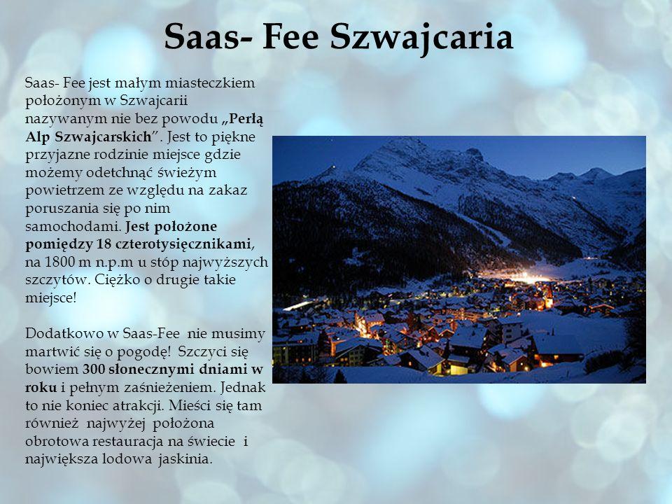 Saas- Fee Szwajcaria