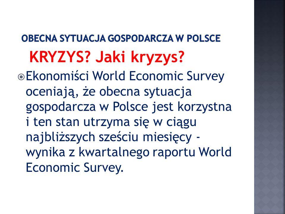 Obecna sytuacja gospodarcza w Polsce