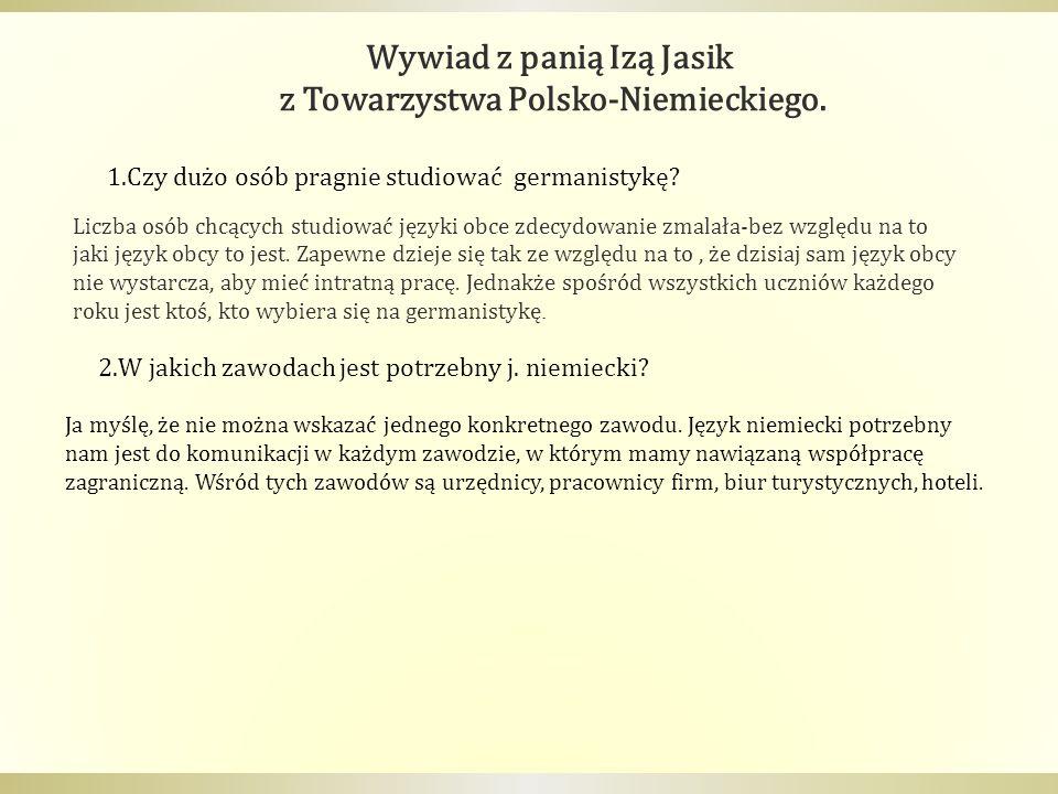 Wywiad z panią Izą Jasik z Towarzystwa Polsko-Niemieckiego.