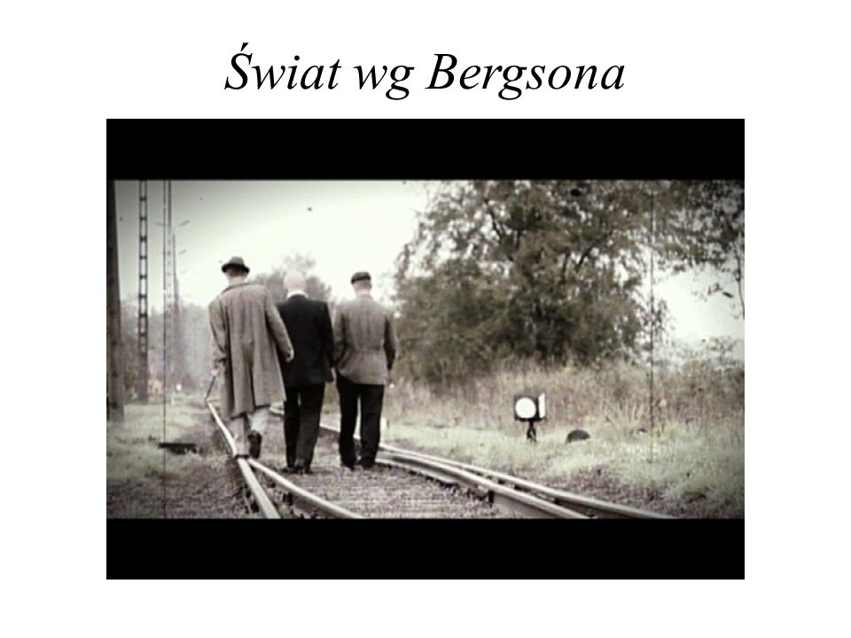 Świat wg Bergsona