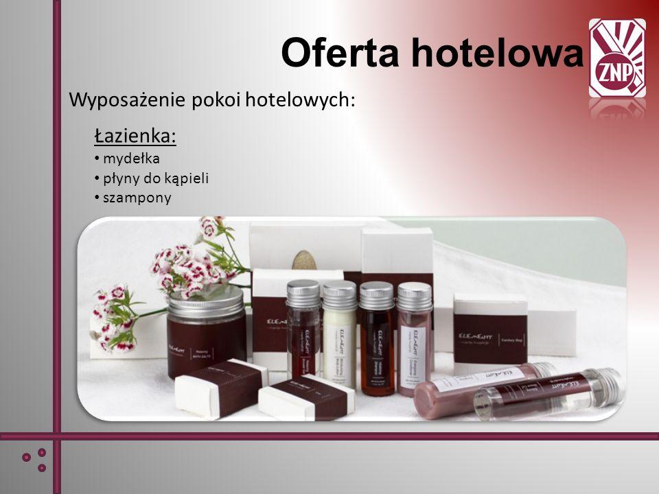 Oferta hotelowa Wyposażenie pokoi hotelowych: Łazienka: mydełka