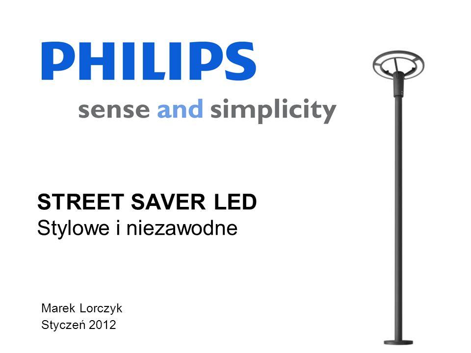 STREET SAVER LED Stylowe i niezawodne