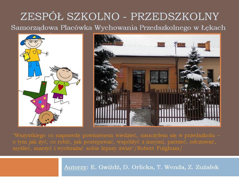 Zespół szkolno - przedszkolny