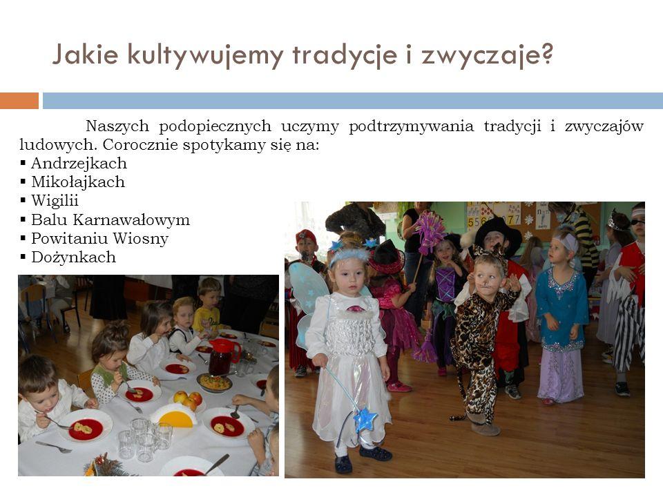 Jakie kultywujemy tradycje i zwyczaje