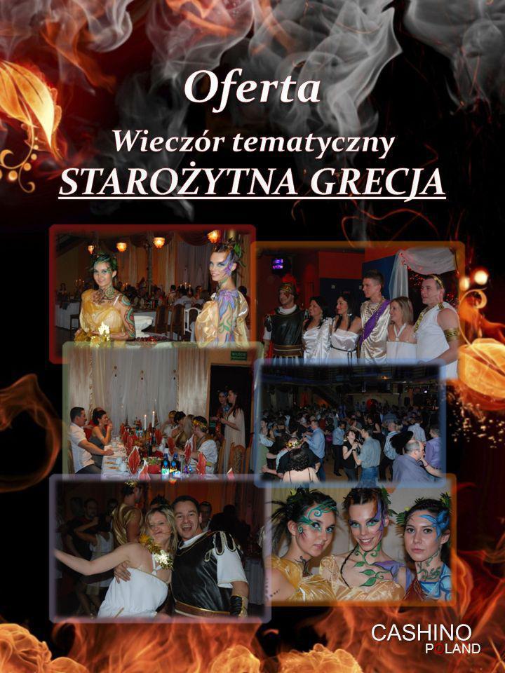 Oferta Wieczór tematyczny STAROŻYTNA GRECJA CASHINO POLAND