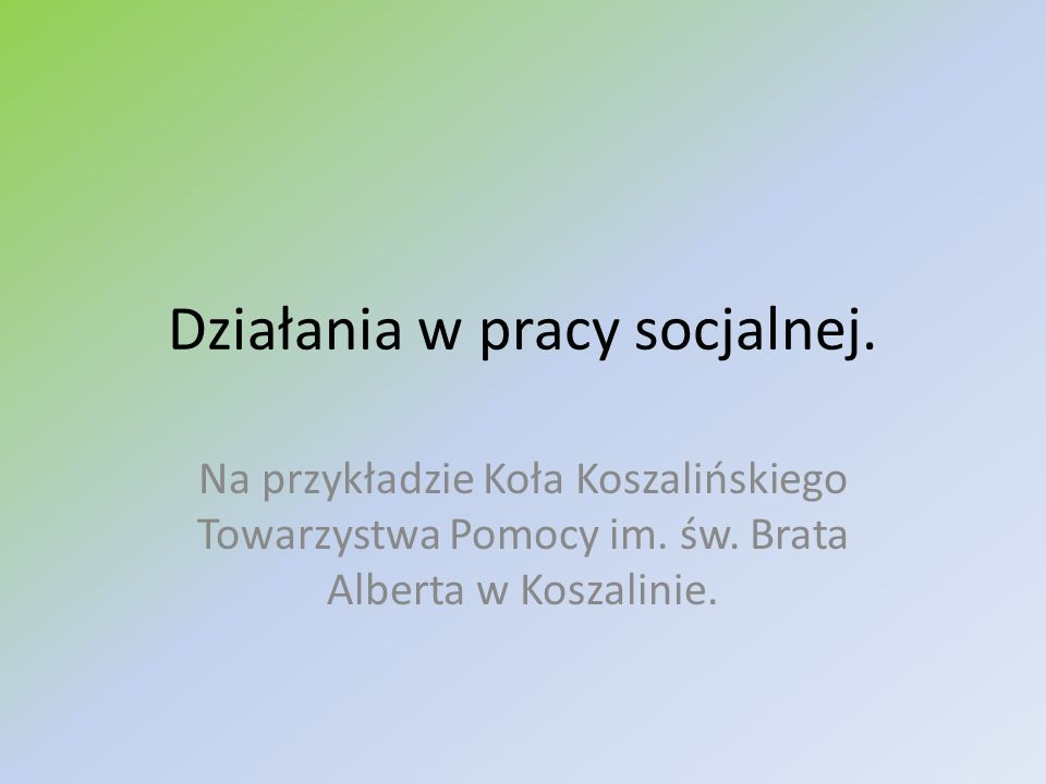 Działania w pracy socjalnej.