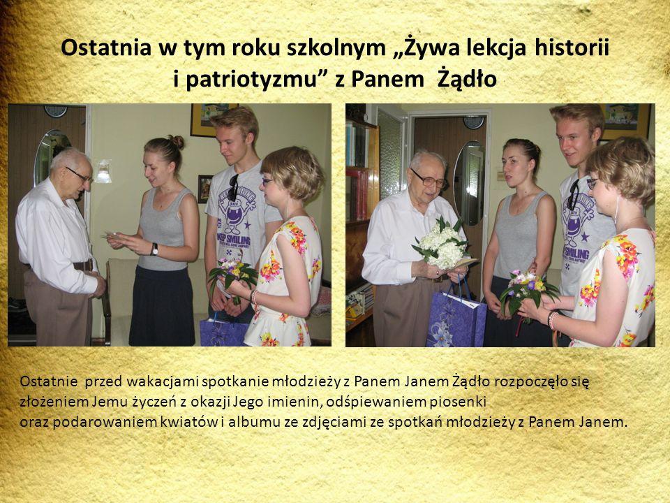 """Ostatnia w tym roku szkolnym """"Żywa lekcja historii i patriotyzmu z Panem Żądło"""