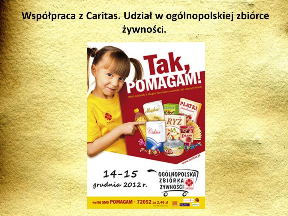 Współpraca z Caritas. Udział w ogólnopolskiej zbiórce żywności.