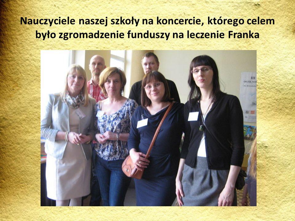 Nauczyciele naszej szkoły na koncercie, którego celem było zgromadzenie funduszy na leczenie Franka
