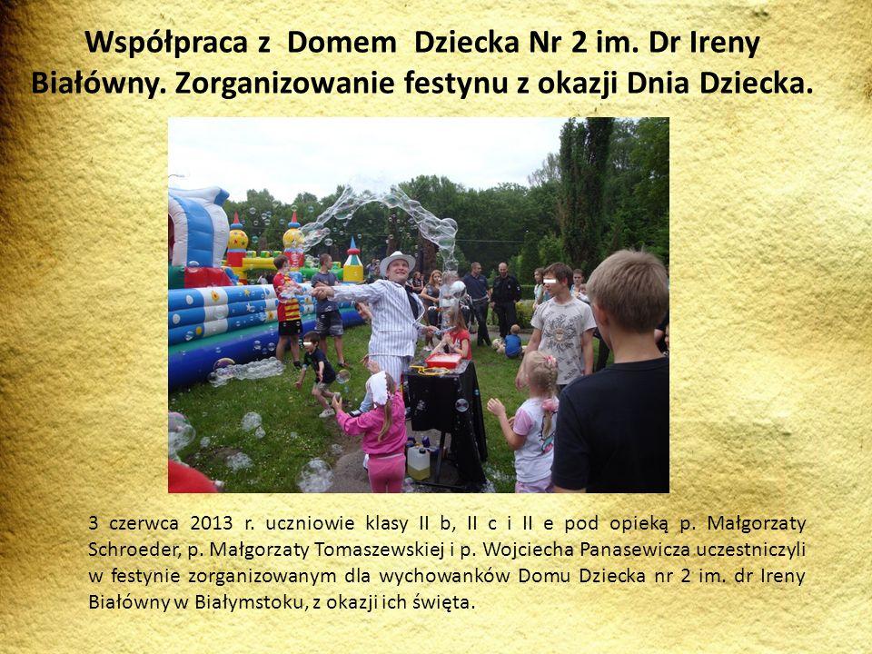 Współpraca z Domem Dziecka Nr 2 im. Dr Ireny Białówny