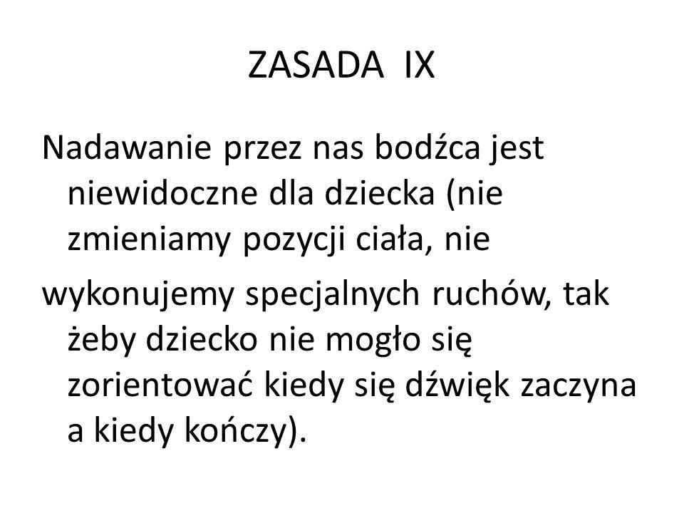 ZASADA IX