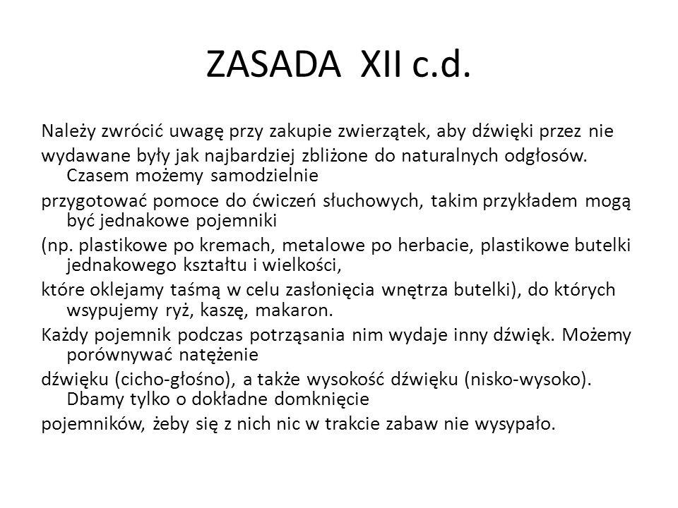 ZASADA XII c.d.
