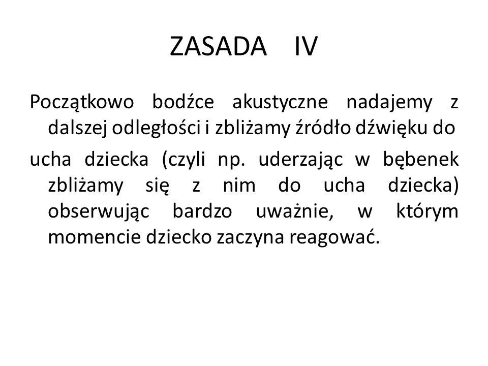 ZASADA IV