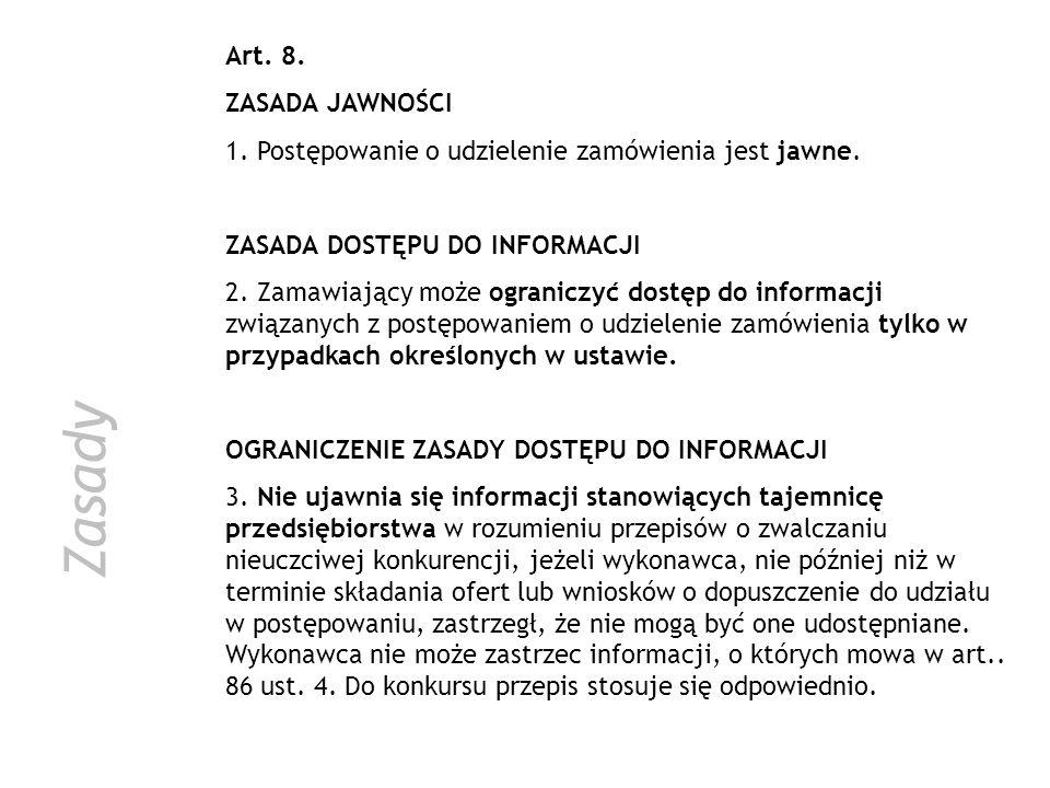 Zasady Art. 8. ZASADA JAWNOŚCI