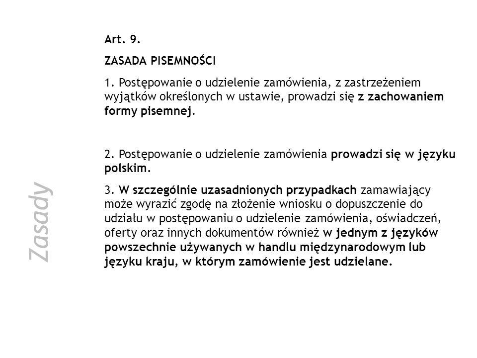 Zasady Art. 9. ZASADA PISEMNOŚCI