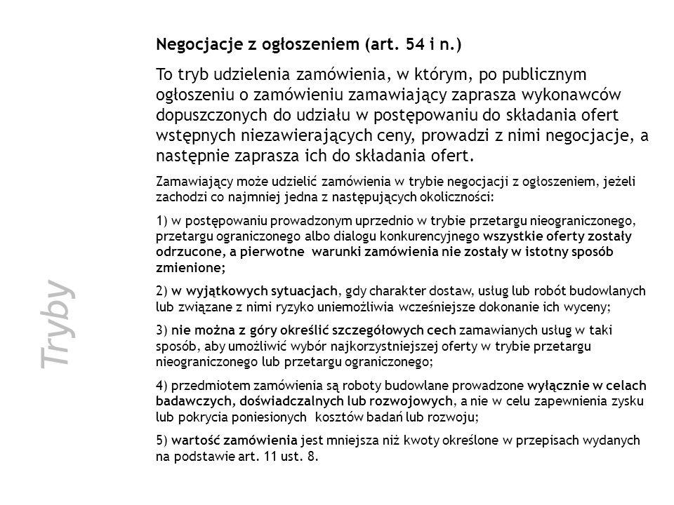 Tryby Negocjacje z ogłoszeniem (art. 54 i n.)