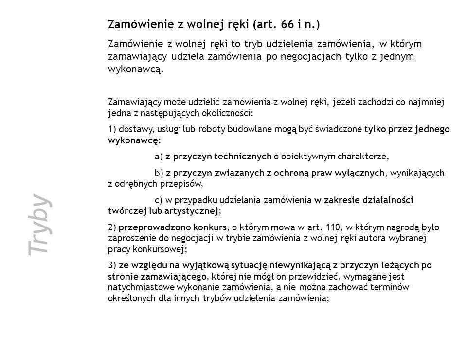 Tryby Zamówienie z wolnej ręki (art. 66 i n.)