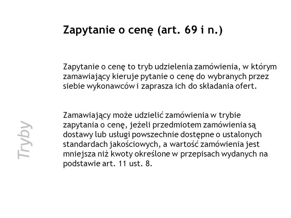 Tryby Zapytanie o cenę (art. 69 i n.)