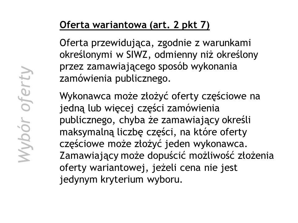 Wybór oferty Oferta wariantowa (art. 2 pkt 7)