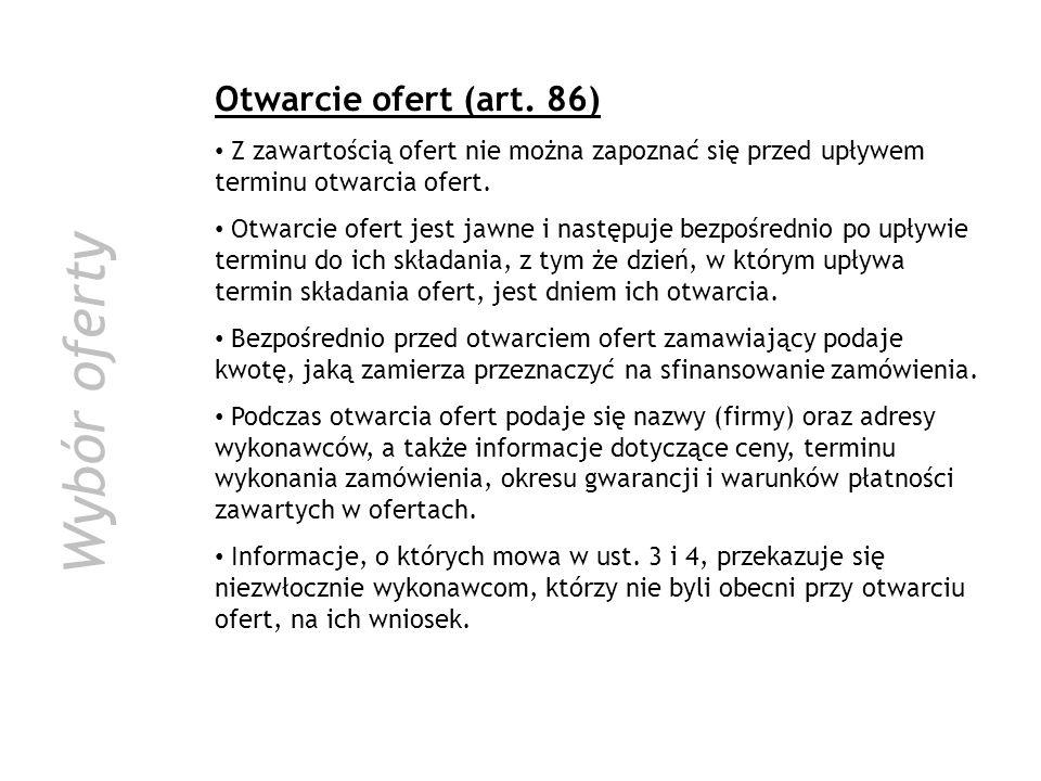 Wybór oferty Otwarcie ofert (art. 86)